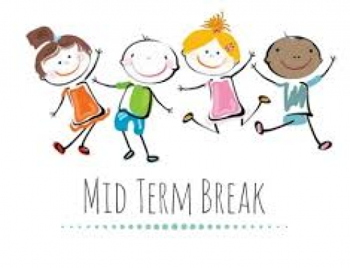 Mid- Term break Closure